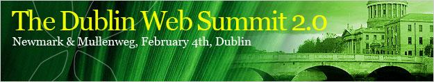 Dublin Web Summit 2.0